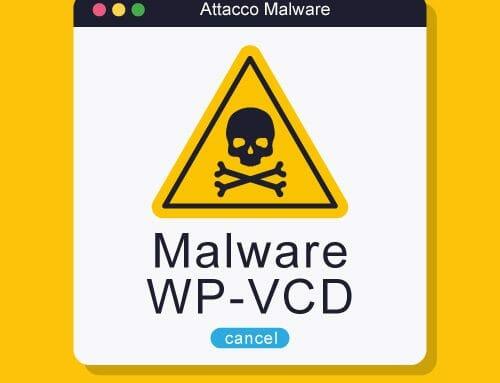 Come rimuovere WP-VCD ? Il Malware che attacca i siti WordPress